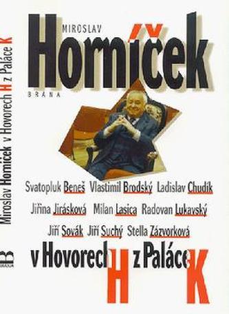 Miroslav Horníček v Hovorech H