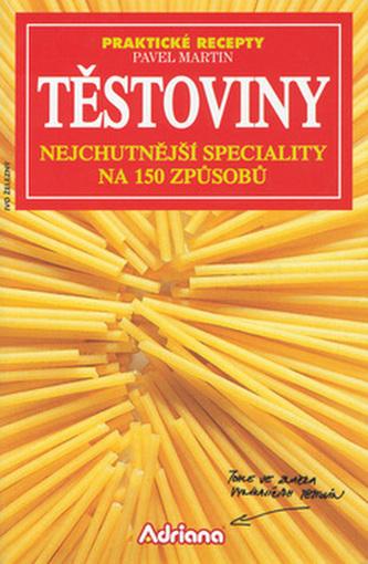 Těstoviny Nejchutnější spec.