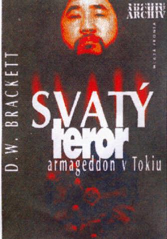 Svatý teror armageddon v Tokiu