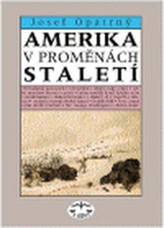 Amerika v proměnách staletí