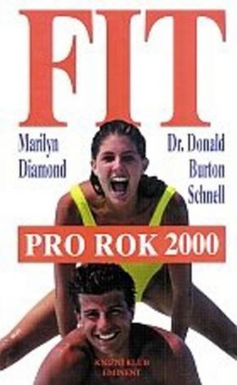 Fit pro rok 2000 - Marilyn Diamond