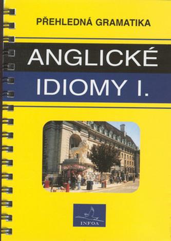 Anglické idiomy I.   INFOA