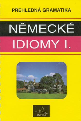 Německé idiomy I.   INFOA