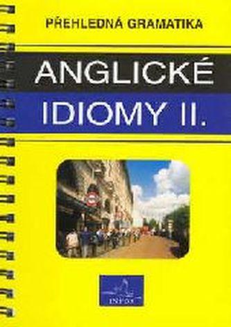 Anglické idiomy II.   INFOA