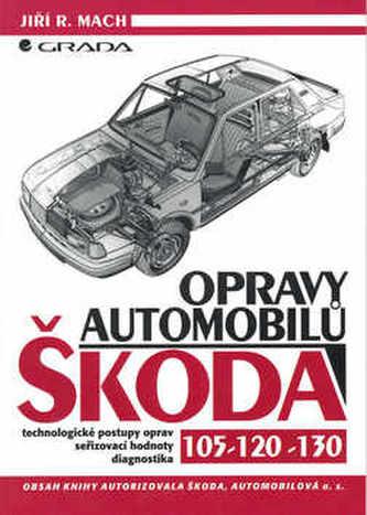 Opravy automobilů Škoda 105, 120, 130
