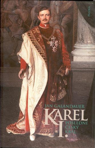 Karel I. Poslední český král