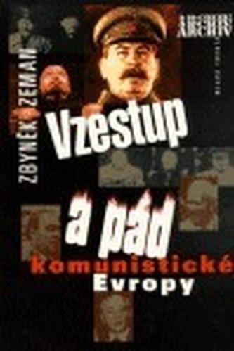 Vzestup a pád komunismu v Evr.
