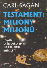Testament: Miliony milionů