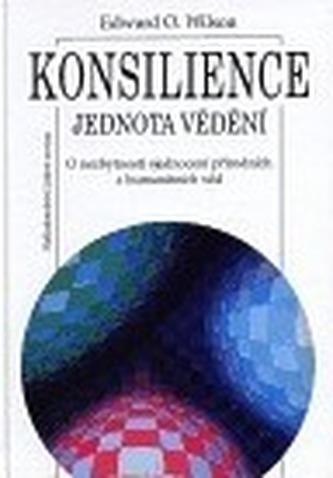 Konsilience - jednota vědění