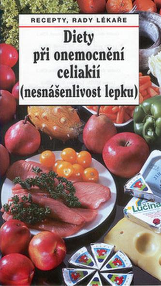 Diety při onemocnění celiakií (nesnášenlivost lepku) - Tamara Starnovská
