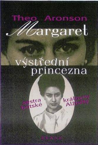 Margaret,výstřední princezna