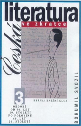 Česká literatura ve zkratce 3