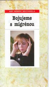 Bojujeme s migrénou