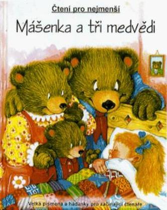 Mášenka a tři medvědi
