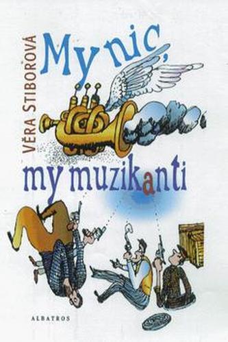 My nic, my muzikanti