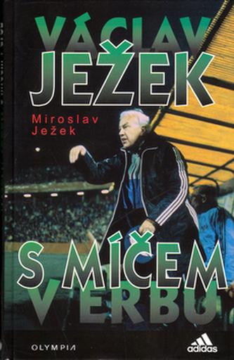 Václav Ježek S míčem v erbu