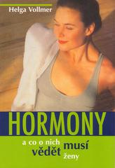 Hormony - co musí vědět ženy