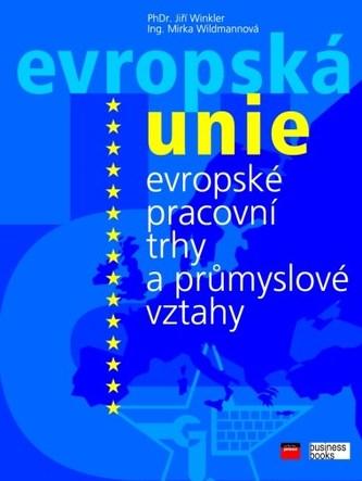 EU evropské pracovní trhy