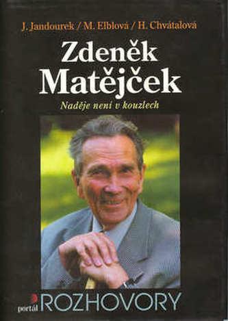Zdeněk Matějček Naděje není...