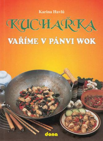 Kuchařka Vaříme v pánvi WOK