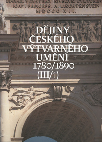 Dějiny českého výtvarného umění III. 1+2