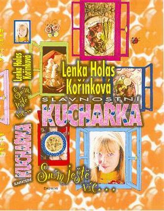 Slavnostní kuchařka - Lenka Kořínková
