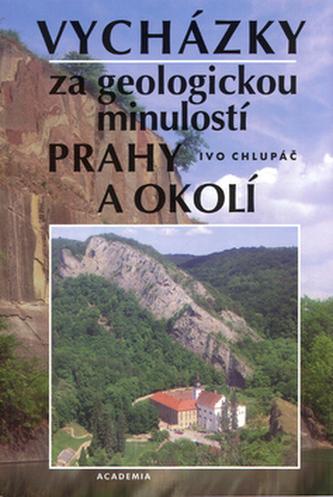Vycházky za geologickou minulostí Prahy a okolí