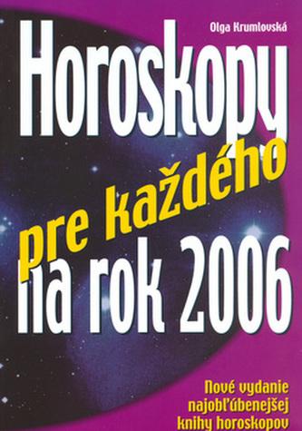 Horoskopy pre každého na 2006