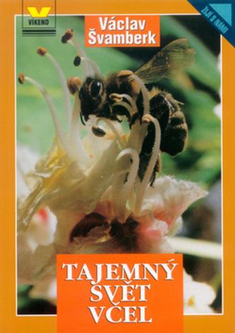 Tajemný svět včel