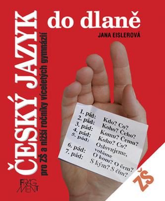 Český jazyk do dlaně pro ZŠ a nižší ročníky víceletých gymnázií