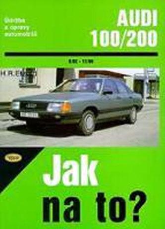 Audi 100/200 od 9/82 do 11/90 - Hans-Rüdiger Etzold