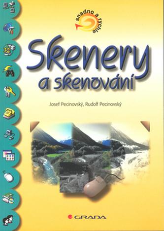 Skenery a skenování snadno a r