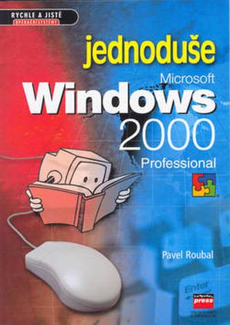 Microsoft Windows 2000 professional jednoduše