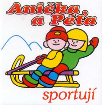 Anička a Péťa sportují
