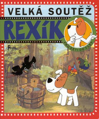 Rexík Velká soutěž