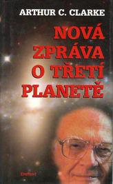 Nová zpráva o třetí planetě