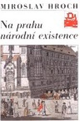 Na prahu národní existence