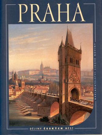 Praha - Dějiny měst