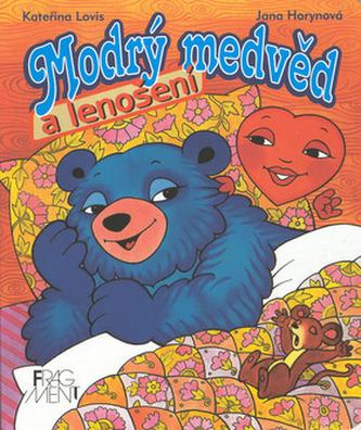 Modrý medvěd a lenošení