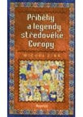 Příběhy a legendy středověké Evropy