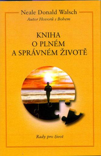Kniha o plném a správ.životě