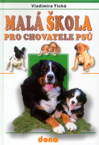 Malá škola pro chovatele psů