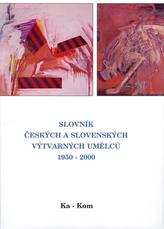 Slovník českých a slovenských výtvarných umělců 1950 - 200 Ka-Kom