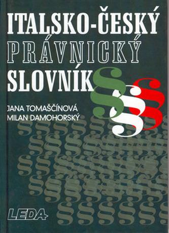 Italsko-český právnický slovník - Jana Tomaščínová