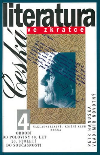 Česká literatura ve zkratce 4
