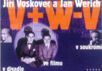 Jiří Voskovec a Jan Werich