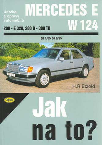 Mercedes E-W 124  200 - E-320, 20D - 300TD od 1/85 do 6/95