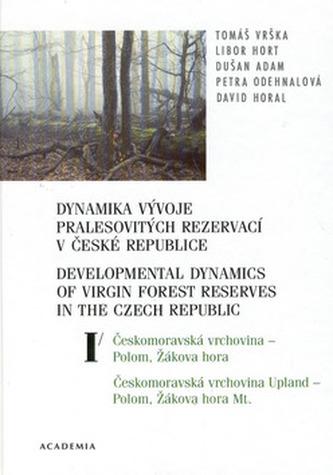 Dynamika vývoje pralesovitých rezervací v České Republice I