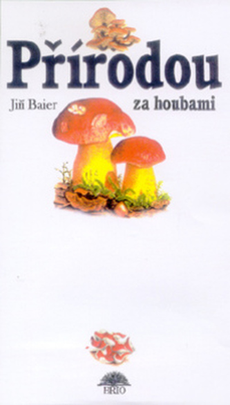 Přírodou za houbami