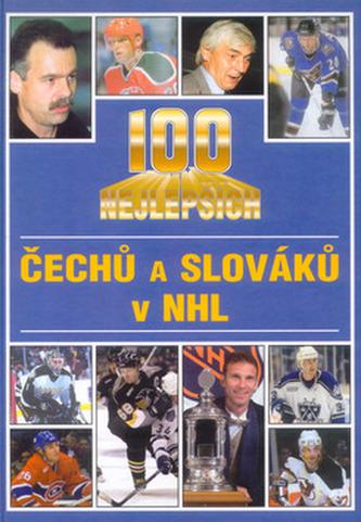 100 nej.Čechů a Slováků v NHL
